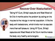 How To Recover From Weakness Of Over Masturbation Fast And Naturally?