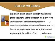 Best Natural Cure For Wet Dreams To Prevent Ejaculation During Sleep