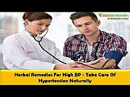 Herbal Remedies For High BP - Take Care Of Hypertension Naturally