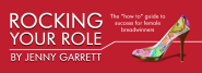 Rocking Your Role by Jenny Garrett; Goody Bag Sponsor for the Women In Sales Awards