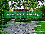 Do's and don't of landscaping by TGS Layouts