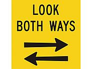 Look both ways.
