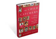 Adoption Horror Stories Aren't the Whole Story: 'The Child Catchers' demonizes overseas adoption through agenda-drive...