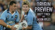State Of Origin Preview - Brett Finch and Jason Ryles
