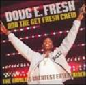 Doug E Fresh - The World's Greatest Entertainer