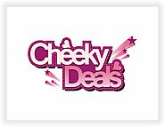 Cheeky Deals - Strictly for Girls!