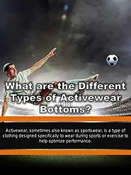 What are the Different Types of Activewear Bottoms