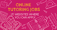 Online Tutoring Jobs: 10 Websites where you can Apply