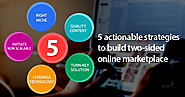 5 actionable strategies to build two-sided online service marketplace