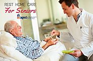 Should I Use Rest Home Care?