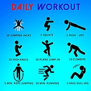 What should be part of your daily work out plan
