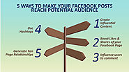 5 WAYS TO MAKE YOUR FACEBOOK POSTS REACH POTENTIAL AUDIENCE - Mamsys