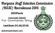 HSSC Recruitment 2016 – 369 Constable (Male) Posts Online..