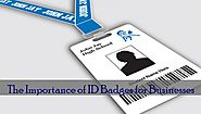 The Importance of ID Badges for Businesses