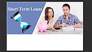 Guide for getting short term loans