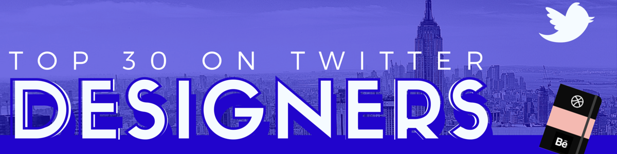 Headline for Top 30 Designers on Twitter