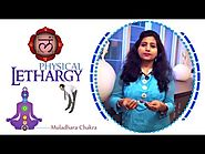 Overcome Lethargy without any Medication Through Muladhara Chakra Yog
