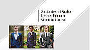 25 Rules of Suits Every Groom Should Know