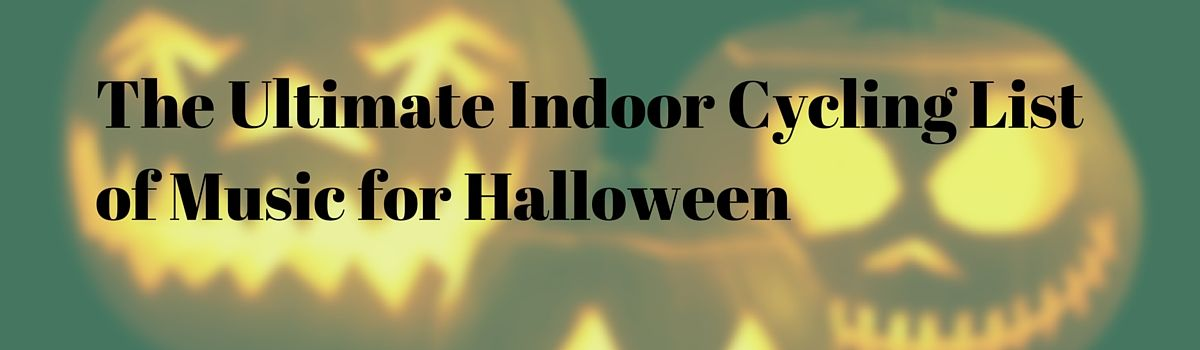 Headline for The Ultimate Indoor Cycling List of Music for Halloween