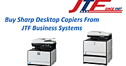Buy Sharp Desktop Copiers From JTF Business Systems - Google Slides