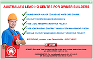 Obtain Your Must-Have Owner Builder Licence Online Through Owner Builder Centre