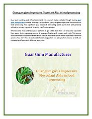 Application of Guar gum gives Better Flocculant Aids in Food processing