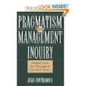 Management is...pragmatism over the ideal.