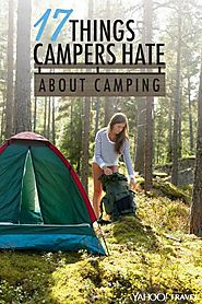 17 Things Campers Hate About Camping