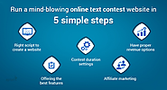 Run a mind-blowing online text contest website in 5 simple steps