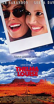 Thelma & Louise – Ridley Scott