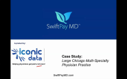 SwiftPayMD(TM) | Case Study: mobile physician charge capture