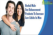 Herbal Male Sex Enhancement Products To Increase Low Libido In Men