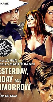 Yesterday, Today and Tomorrow (1963)
