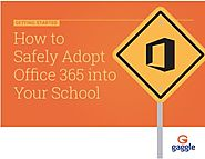 How to Safely Adopt Office 365 into Your School | Gaggle