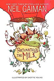 Fortunately, the Milk Paperback by Neil Gaiman