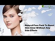 Natural Face Pack To Boost Skin Glow Without Any Side Effects