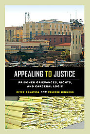 Appealing to justice : prisoner grievances, rights, and carceral logic
