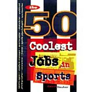 50 Coolest Jobs in Sports