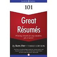 101 Great Resumes: Winning Resumes for Any Situation, Job or Career