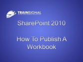 SharePoint 2010 - How To Publish A Workbook