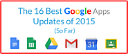 The 16 Best Google Apps Updates of 2015 (So Far) | The Gooru