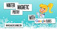 Winter Magnetic Poetry with Google Slides - FREE Template