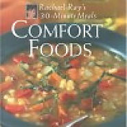 Comfort Foods: Rachael Ray 30-Minute Meals - Kitchen Things
