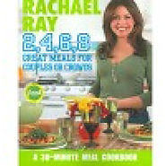 Rachael Ray 2, 4, 6, 8: Great Meals for Couples or Crowds - Kitchen Things