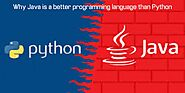 Why Java is a better programming language than Python? Article - ArticleTed - News and Articles