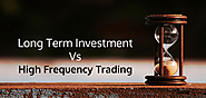 High Frequency Trading with long term Investments