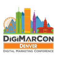 DigiMarCon Denver Digital Marketing, Media and Advertising Conference & Exhibition (Denver, CO, USA)