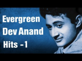 Evergreen Dev Anand Hits - Part 1 - Best of Dev Anand Songs