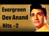 Evergreen Dev Anand Hits - Part 2 - Best of Dev Anand Songs