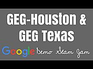 GEG Houston & TX Demo Slam Jam #2